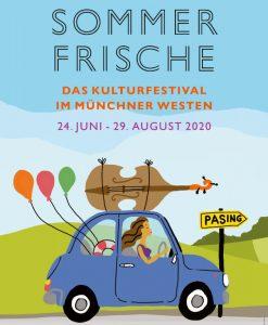 SOMMERFRISCHE - das Kulturfestival im Münchner Westen @ Pasinger Fabrik / Ebenböckhaus / Blutenburg