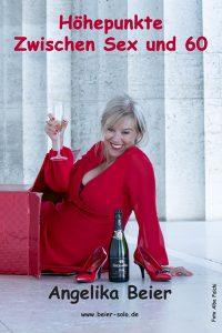 Angelika Beier: HÖHEPUNKTE @ Kleine Bühne