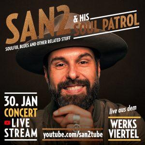 San2 & His Soul Patrol - LIVE AUS DEM WERKSVIERTEL @ Live-Stream